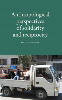 Naslovnica za Anthropological perspectives of solidarity and reciprocity