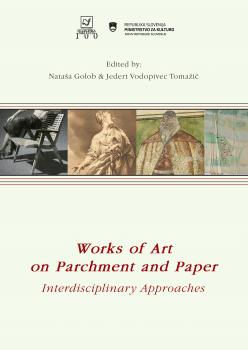 Naslovnica za Works of Art on Parchment and Paper: Interdisciplinary Approaches