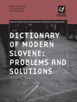 Naslovnica za Dictionary of Modern Slovene: Problems and Solutions