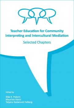 Naslovnica za Teacher Education for Community Interpreting and Intercultural Mediation: Selected Chapters