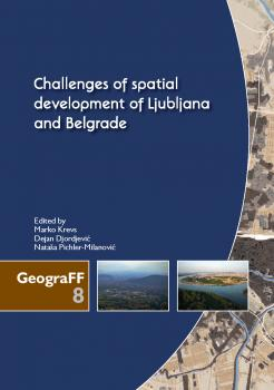 Naslovnica za Challenges of spatial development of Ljubljana and Belgrade