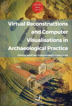 Naslovnica za Virtual reconstructions and computer visualisations in archaeological practice