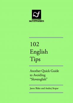 "Naslovnica za 102 ENGLISH TIPS: Another Quick Guide to Avoiding ""Slovenglish"""